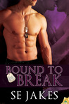 Bound to Break by S.E. Jakes