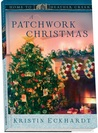 A Patchwork Christmas (Home to Heather Creek #5)