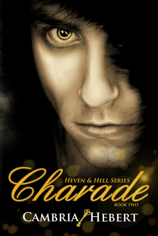 Charade (Heven and Hell #2)
