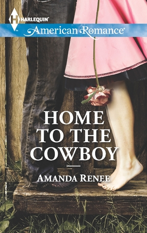 Home to the Cowboy by Amanda Renee