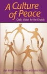Culture of Peace: God's Vision For The Church