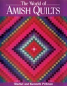 World of Amish Quilts [With 250 Color Plates]
