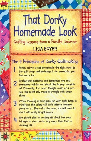 That Dorky Homemade Look by Lisa Boyer