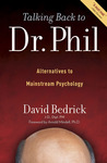 Talking Back to Dr. Phil by David Bedrick
