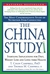 The China Study: The Most Comprehensive Study of Nutrition Ever Conducted and the Startling Implications for Diet, Weight Loss and Long-term Health (Hardcover)