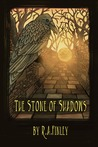 The Stone of Shadows