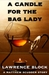 A Candle for the Bag Lady (A Matt Scudder Story)