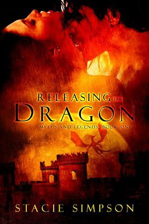 Free online download Releasing the Dragon (Myths and Legends #1) by Stacie Simpson PDF