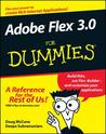 Adobe Flex 3.0 For Dummies (For Dummies (Computer/Tech))