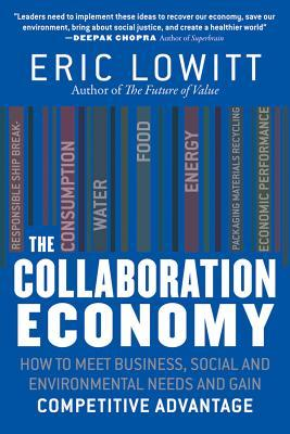 The Collaboration Economy by Eric Lowitt