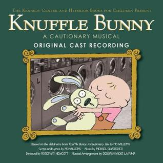 Knuffle Bunny: A Cautionary Musical Original Cast Recording  by  Mo Willems