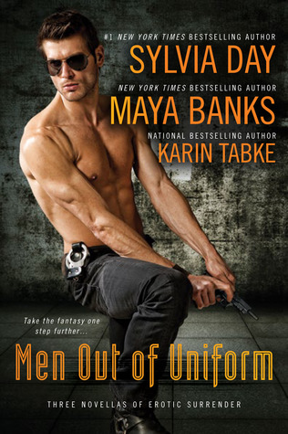 Men Out of Uniform (Three Novellas of Erotic Surrender) by Sylvia Day