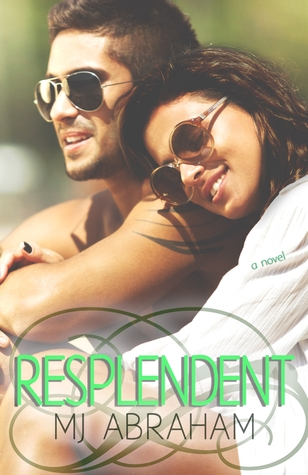 Resplendent (A Second Chance, #2)