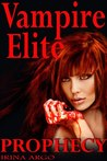 Prophecy (Vampire Elite, #1)