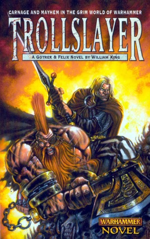 Trollslayer (Gotrek & Felix Novel) (Warhammer)