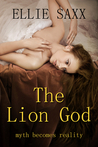 The Lion God: The Complete Series (Taken by the Lion God)