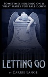Letting Go by Carrie Lange