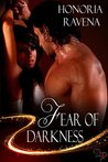 Fear of Darkness (In Darkness We Dwell, #1)