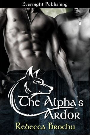 The Alpha's Ardor (Wolves of Flathead, #1)