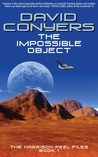 The Impossible Object: The Harrison Peel Files Book 1