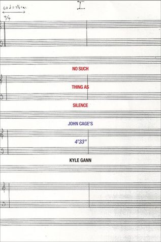 No Such Thing as Silence: John Cage's 4'33""