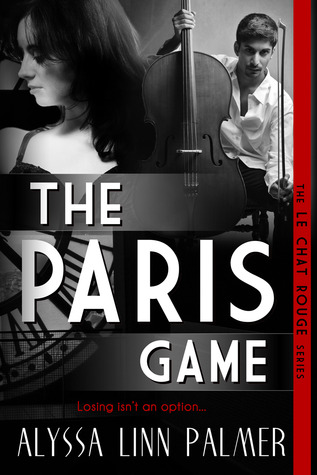 The Paris Game by Alyssa Linn Palmer