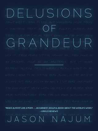 Delusions of Grandeur by Jason Najum