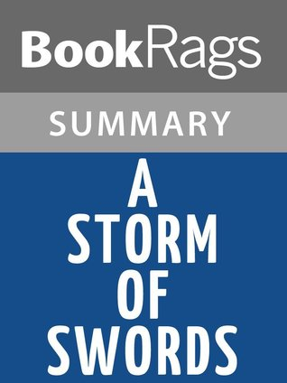 BookRags Summary:  A Storm of Swords