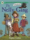 The Nelly Gang (The Adventures of Nelly Nolan #1)
