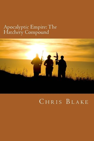 Apocalyptic Empire by Chris   Blake