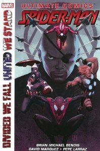 Ultimate comics - Spider-man - Divided We Fall United We Stand (Divided We Fall - United We Stand)
