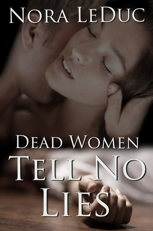 Dead Women Tell No Lies