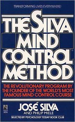 The Silva Mind Control Method by Jose Silva