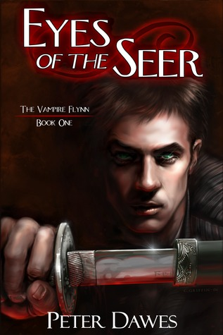 Eyes of the Seer by Peter W. Dawes