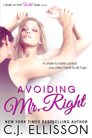 Avoiding Mr. Right (Wild Side, #2)