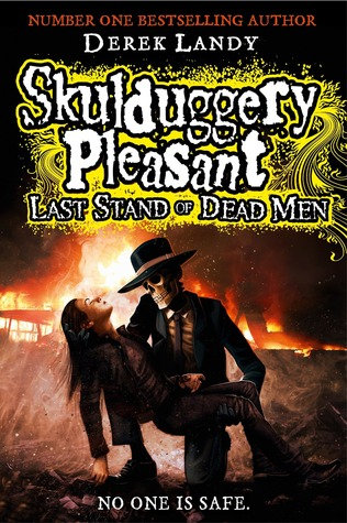 Last Stand of Dead Men(Skulduggery Pleasant #8)