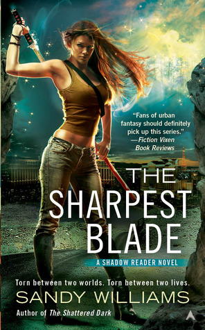 The Sharpest Blade (Shadow Reader, #3)