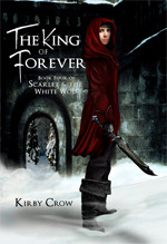 The King of Forever (Scarlet and the White Wolf, #4)