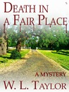 Death in a Fair Place: A Bill Felkin Mystery