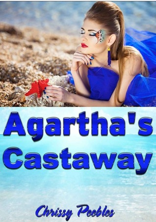 Agartha's Castaway (Trapped In The Hollow Earth Novelette, #2)