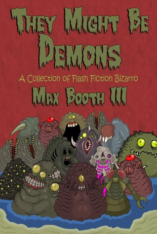 Download online They Might Be Demons MOBI by Max Booth III