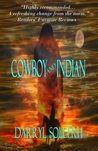 Cowboy and Indian by Darryl Sollerh