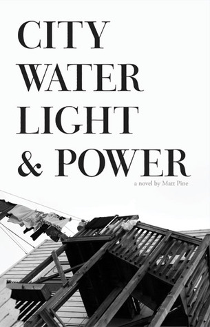 City Water Light & Power by Matt Pine