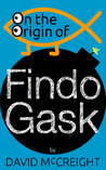 On the Origin of Findo Gask