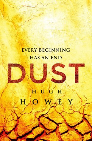 Goodreads | Dust (Silo, #3)