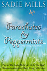 Parachutes and Peppermints