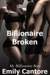 Billionaire Broken (My Billionaire Boss, #8)