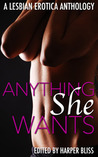 Anything She Wants by Harper Bliss