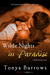 Wilde Nights in Paradise (Wilde Security, #1)