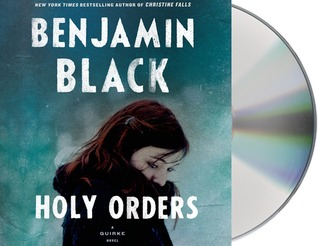 Download Holy Orders (Quirke #6) by Benjamin Black PDF